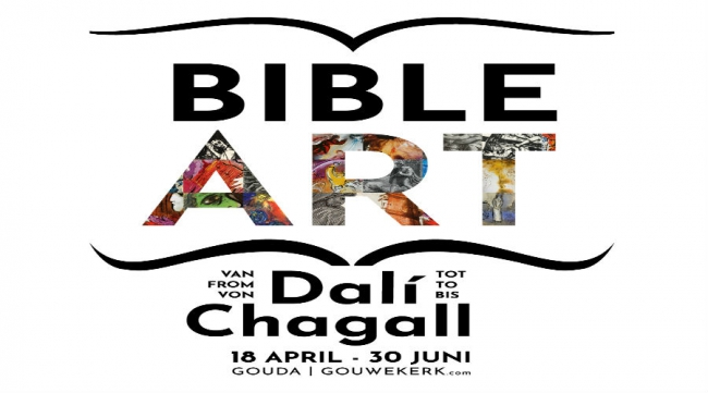 Unieke expositie – 'Bible Art: Van Dalí tot Chagall'