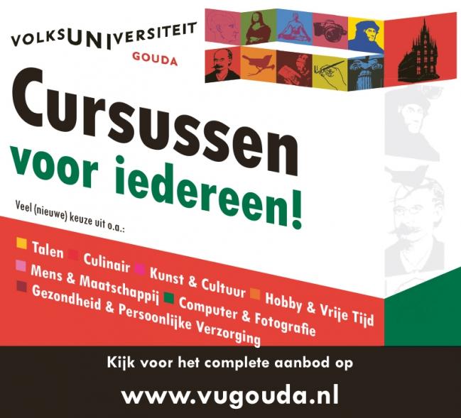 VOLKSUNIVERSITEIT GOUDA: de specialist in cursussen, lezingen en workshops